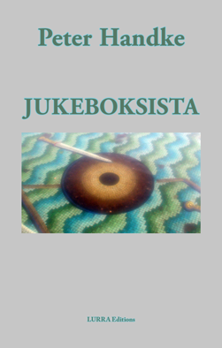 Peter Handke – Jukeboksista